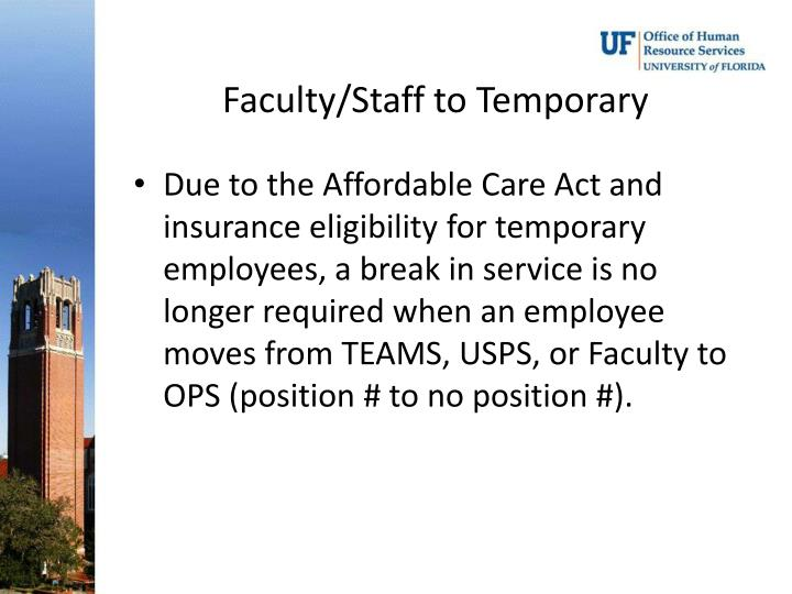 Faculty/Staff to Temporary