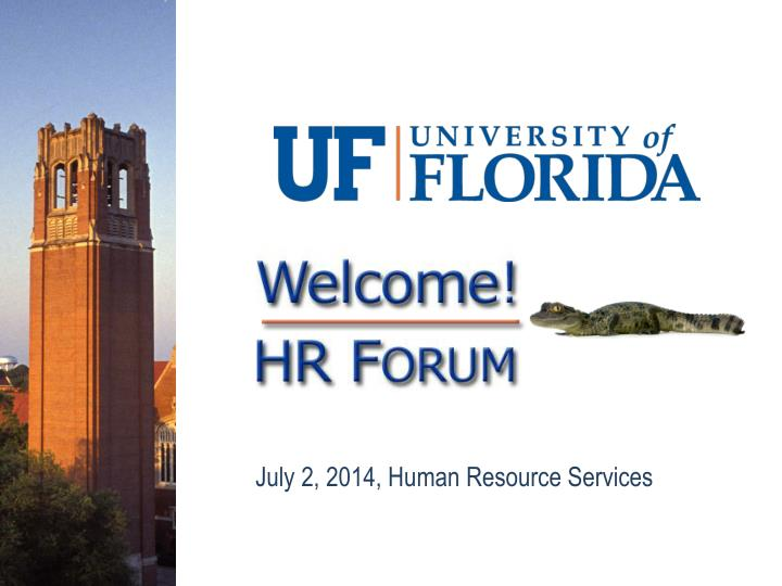 July 2, 2014, Human Resource Services