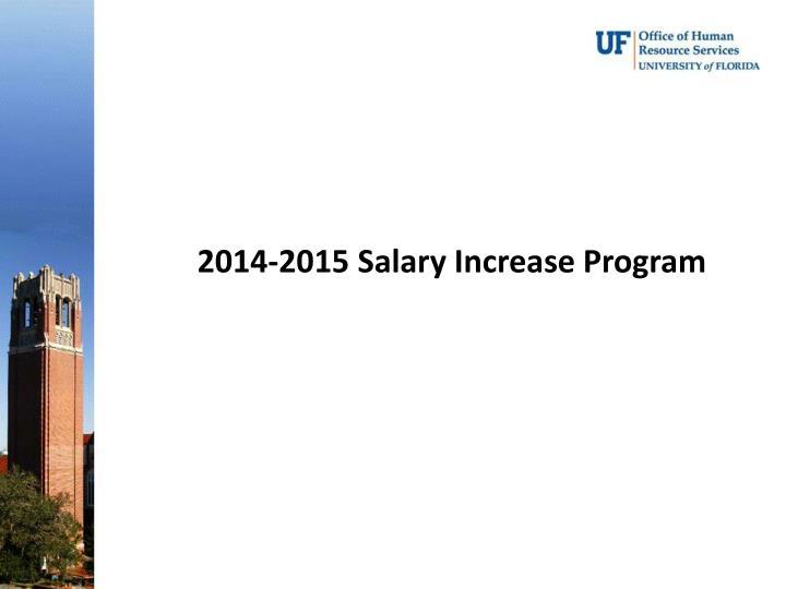 2014-2015 Salary Increase Program