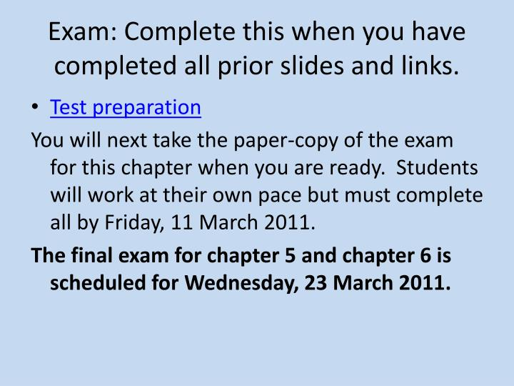 Exam: Complete this when you have completed all prior slides and links.
