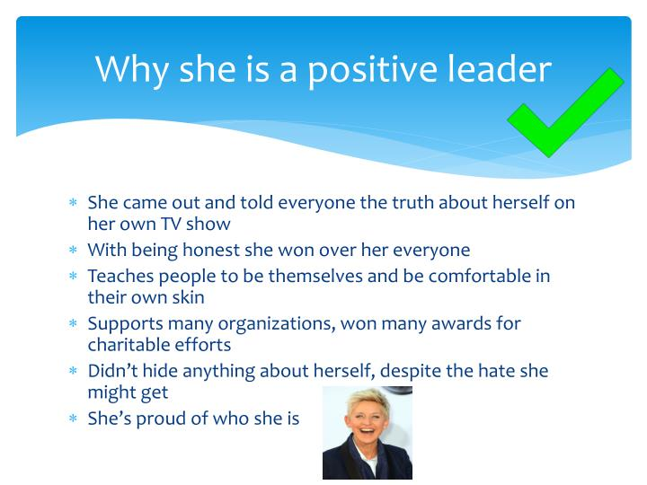 Why she is a positive leader