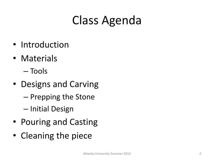 Class Agenda
