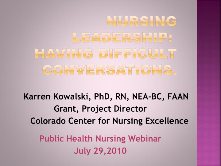 Nursing leadership having difficult conversations
