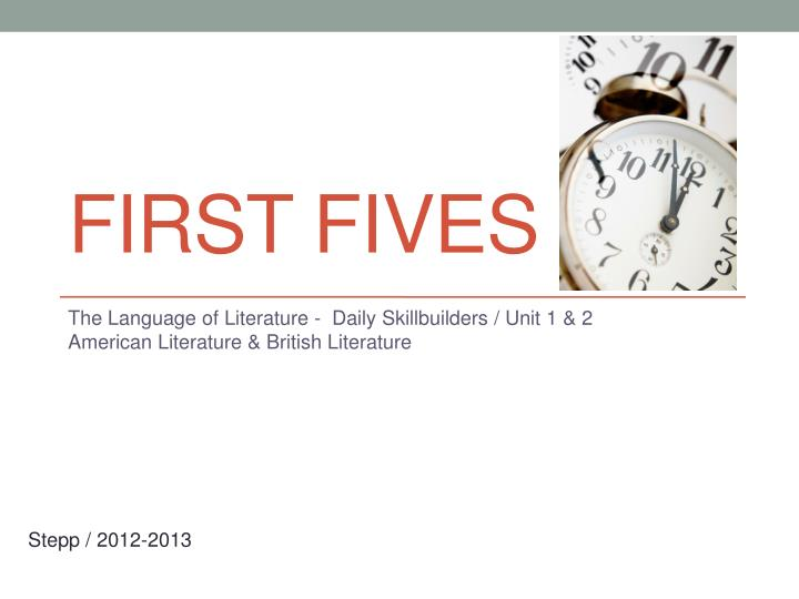 First Fives