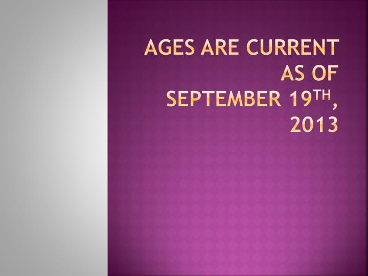 Ages are current as of