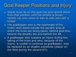 goal keeper positions and injury