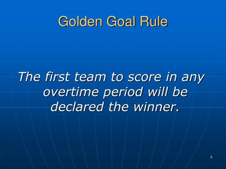Golden Goal Rule