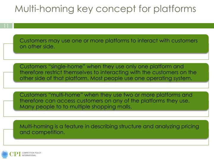 Multi-homing key concept for platforms