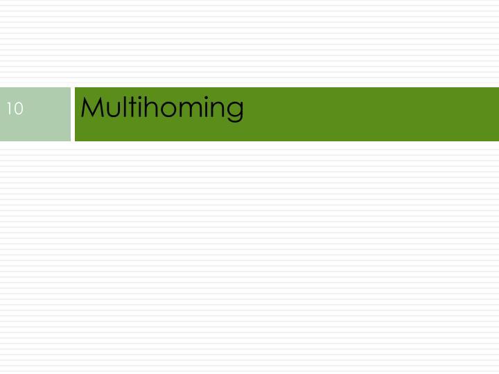 Multihoming