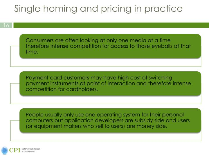 Single homing and pricing in practice