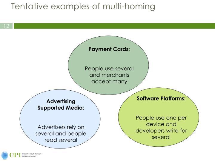 Tentative examples of multi-homing