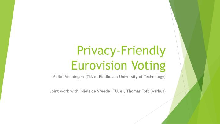 Privacy friendly eurovision voting
