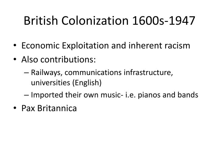 British Colonization 1600s-1947