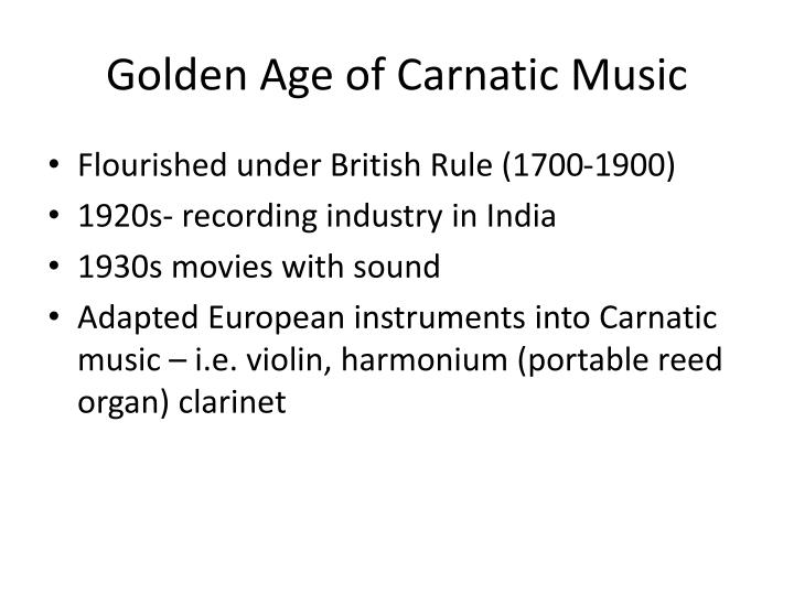 Golden Age of Carnatic Music