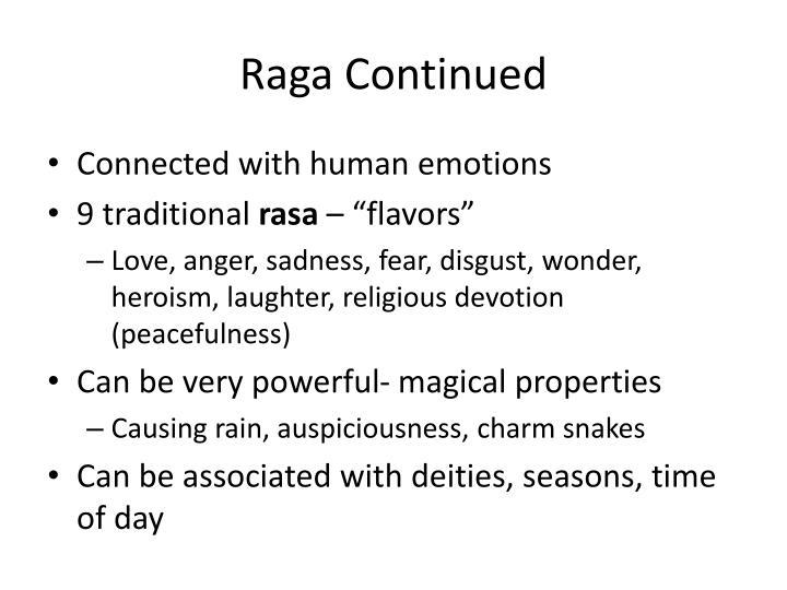 Raga Continued