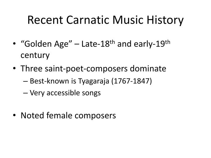 Recent Carnatic Music History