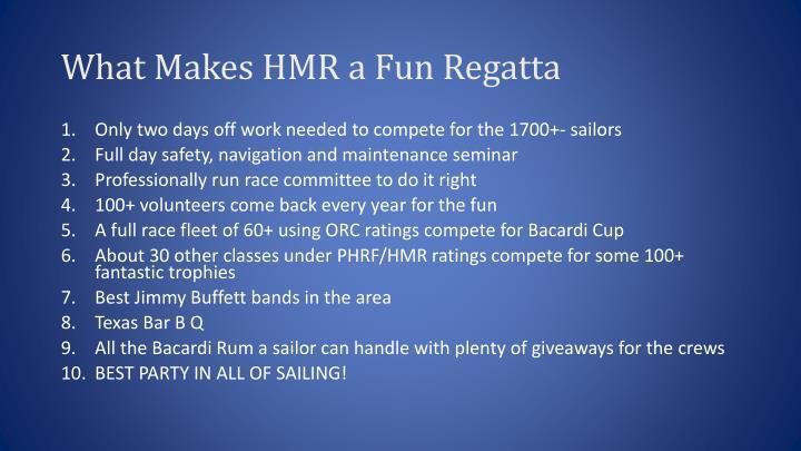 What Makes HMR a Fun Regatta