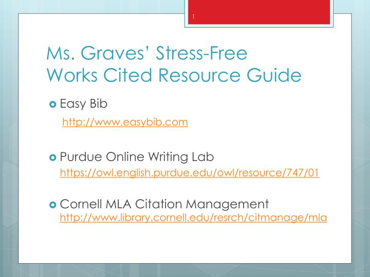 Ms graves stress f ree works cited resource guide