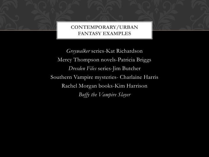 Contemporary/Urban Fantasy examples