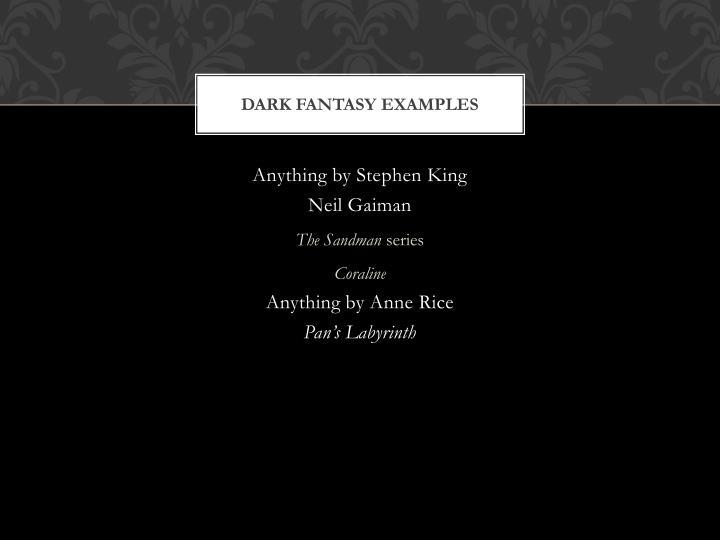 Dark Fantasy Examples