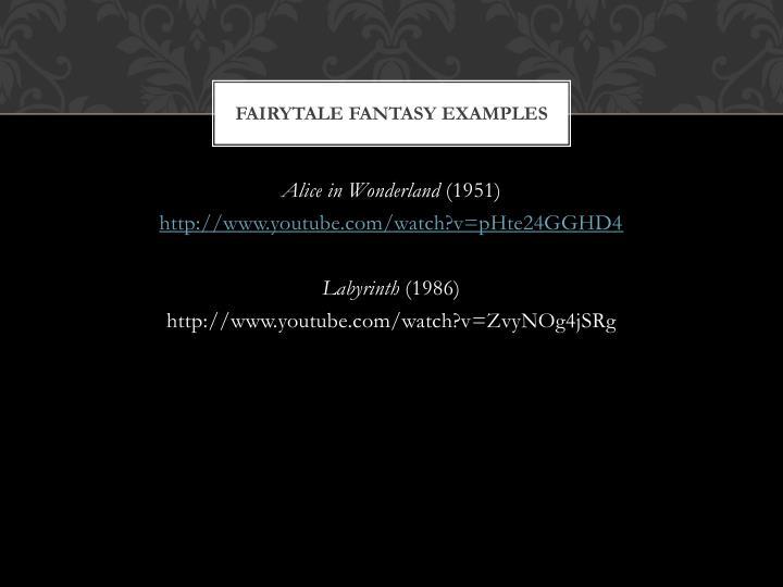 Fairytale Fantasy Examples