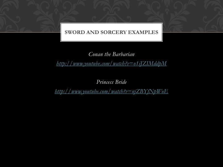 Sword and Sorcery Examples