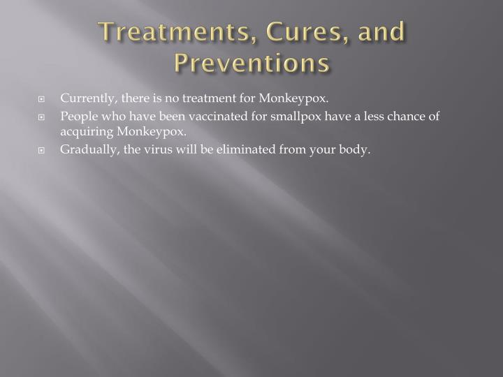 Treatments, Cures, and Preventions
