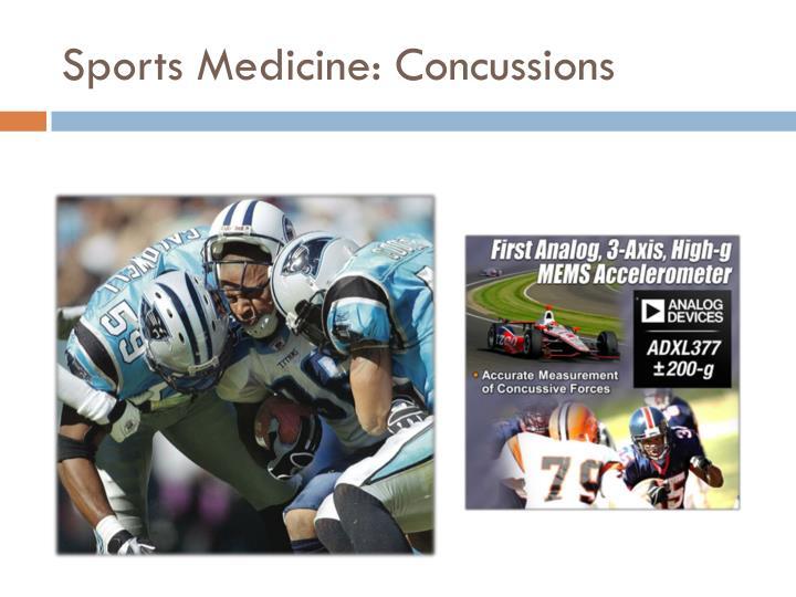 Sports Medicine: Concussions