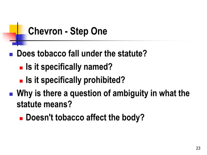 Chevron - Step One