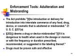 enforcement tools adulteration and misbranding