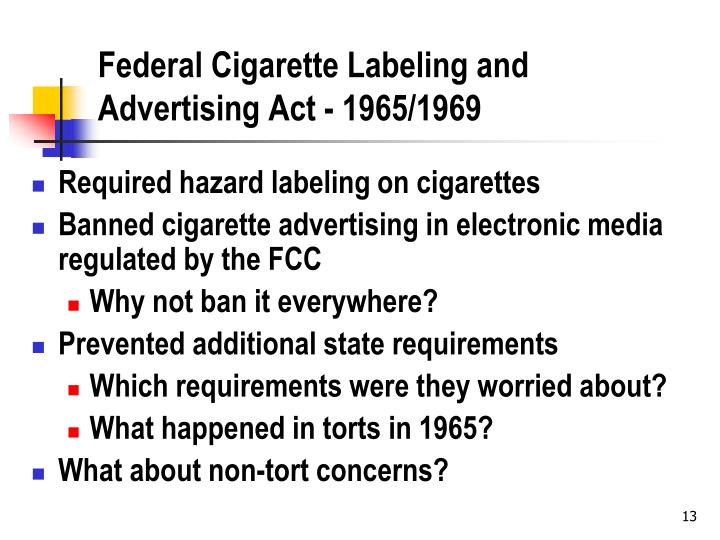 Federal Cigarette Labeling and Advertising Act - 1965/1969