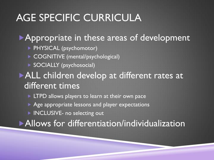 AGE SPECIFIC CURRICULA