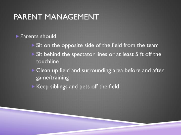 PARENT MANAGEMENT