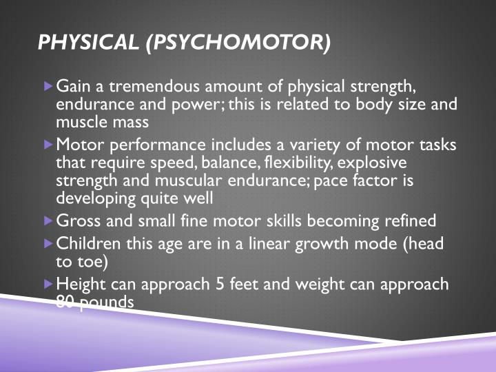 Physical (psychomotor)