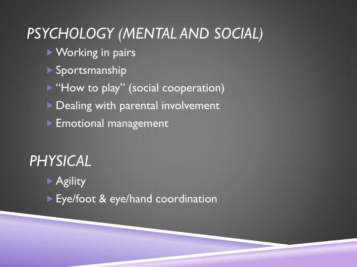 Psychology (mental and social