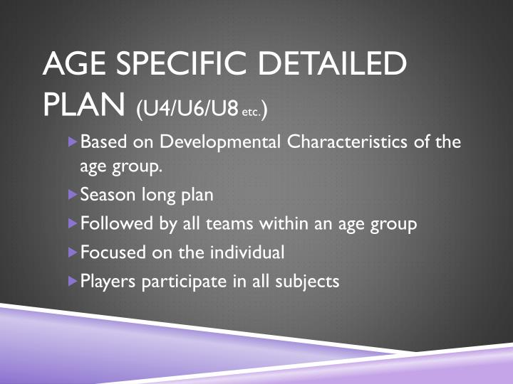 AGE SPECIFIC DETAILED PLAN