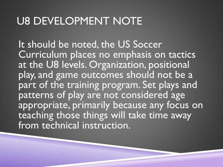U8 DEVELOPMENT NOTE