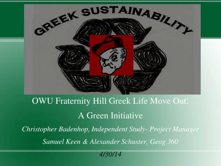 OWU Fraternity Hill Greek Life Move Out: