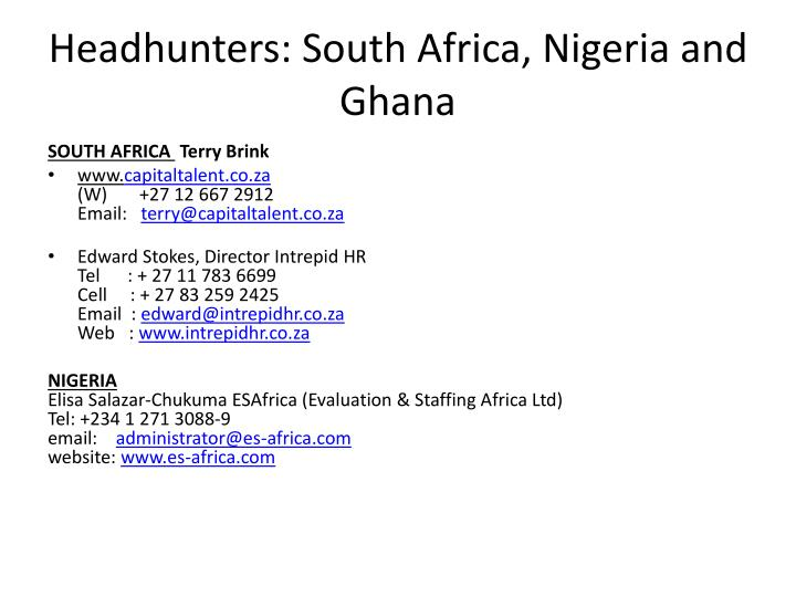 Headhunters: South Africa, Nigeria and Ghana