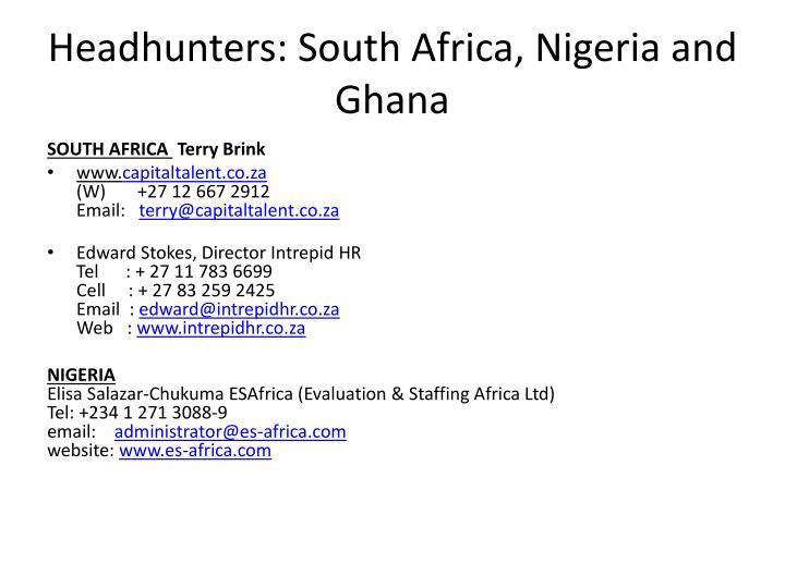 Headhunters: South Africa, Nigeria and Ghana