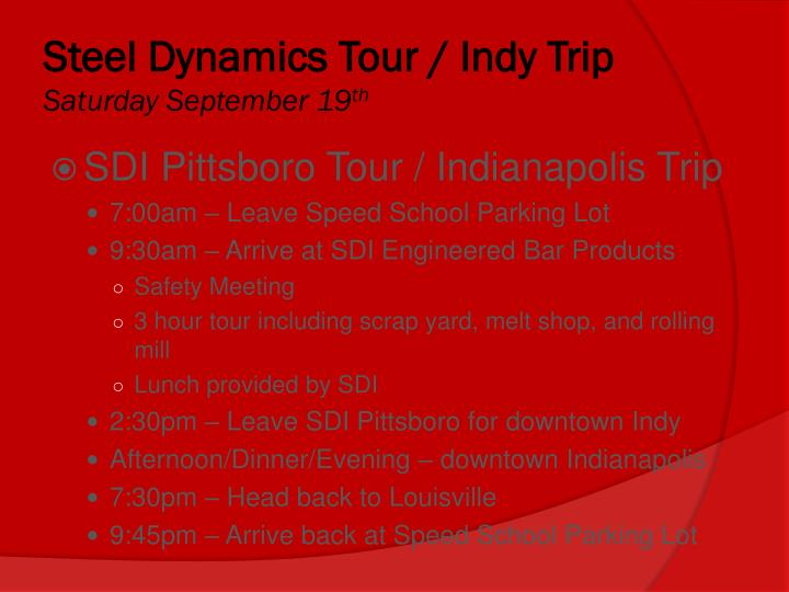 Steel Dynamics Tour / Indy Trip