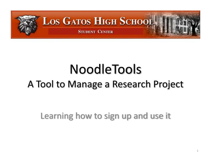 Noodletools a tool to manage a research project