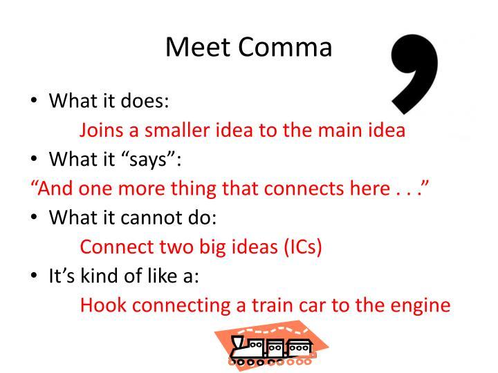 Meet Comma