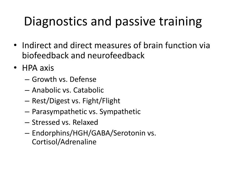 Diagnostics and passive training