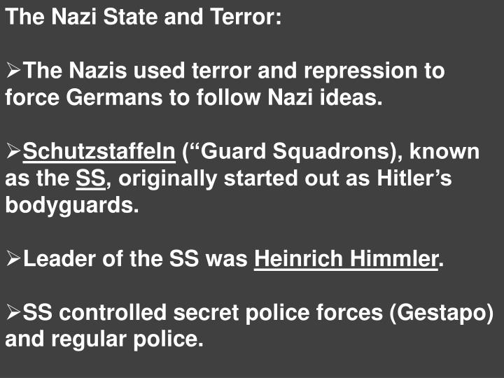 The Nazi State and Terror: