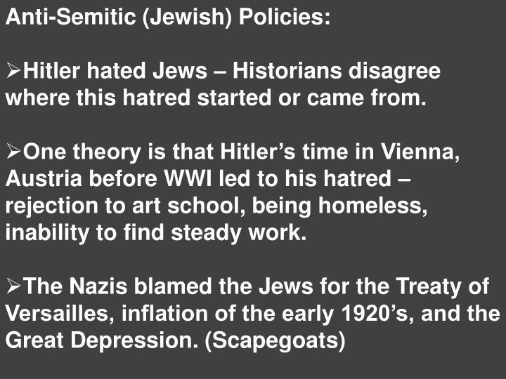 Anti-Semitic (Jewish) Policies: