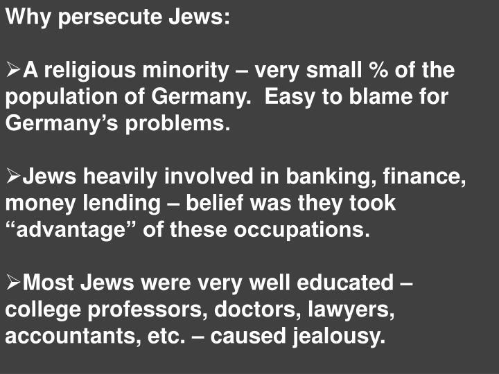 Why persecute Jews: