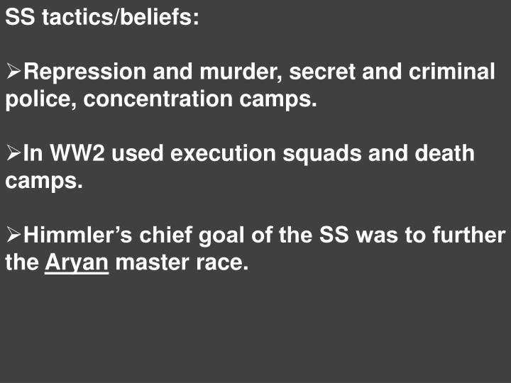 SS tactics/beliefs: