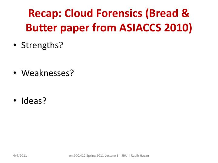 Recap cloud forensics bread butter paper from asiaccs 2010