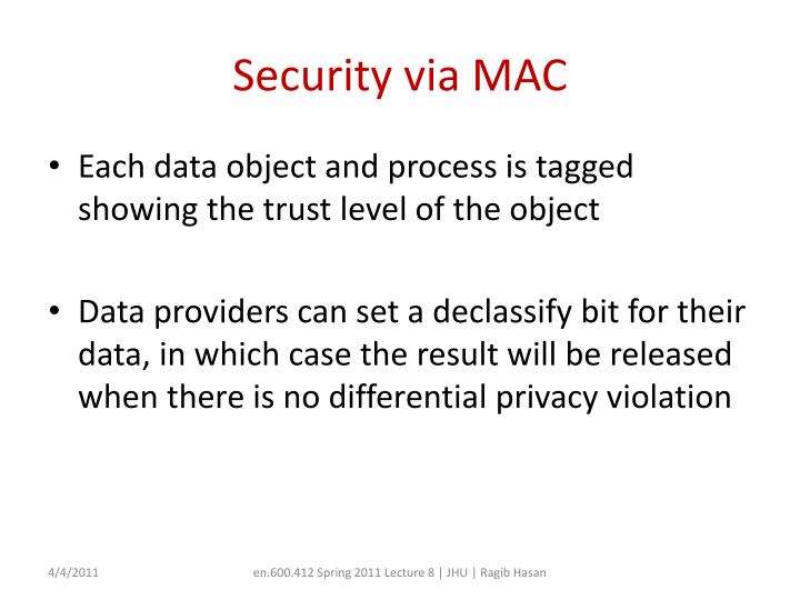 Security via MAC